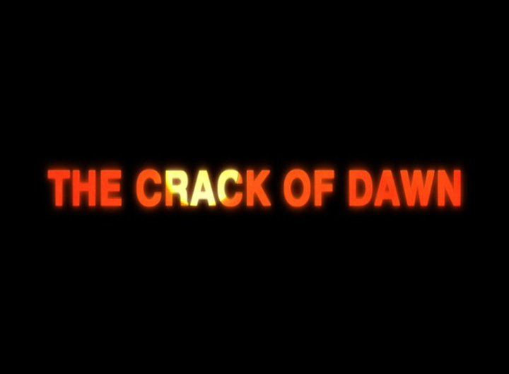 The Crack of Dawn-5